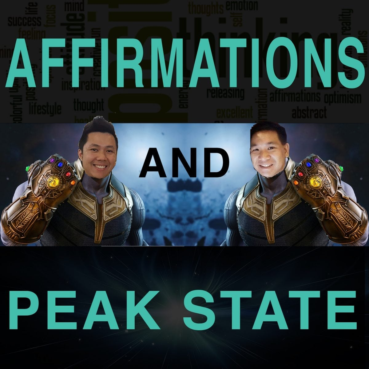 Affirmations and Peak State