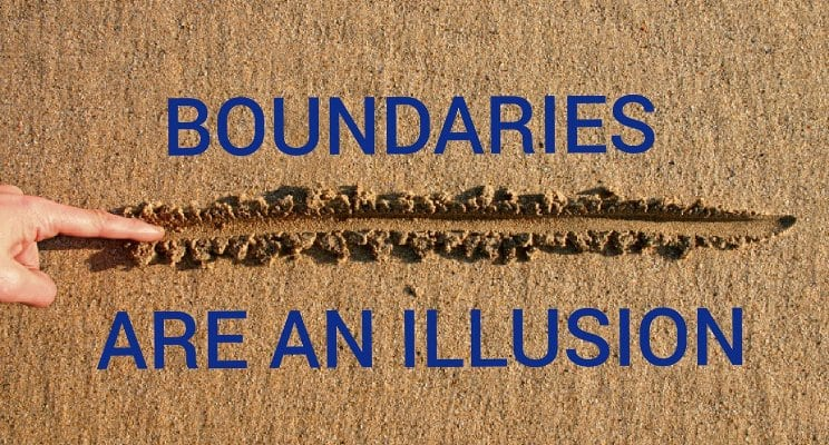 Boundaries are a illusion