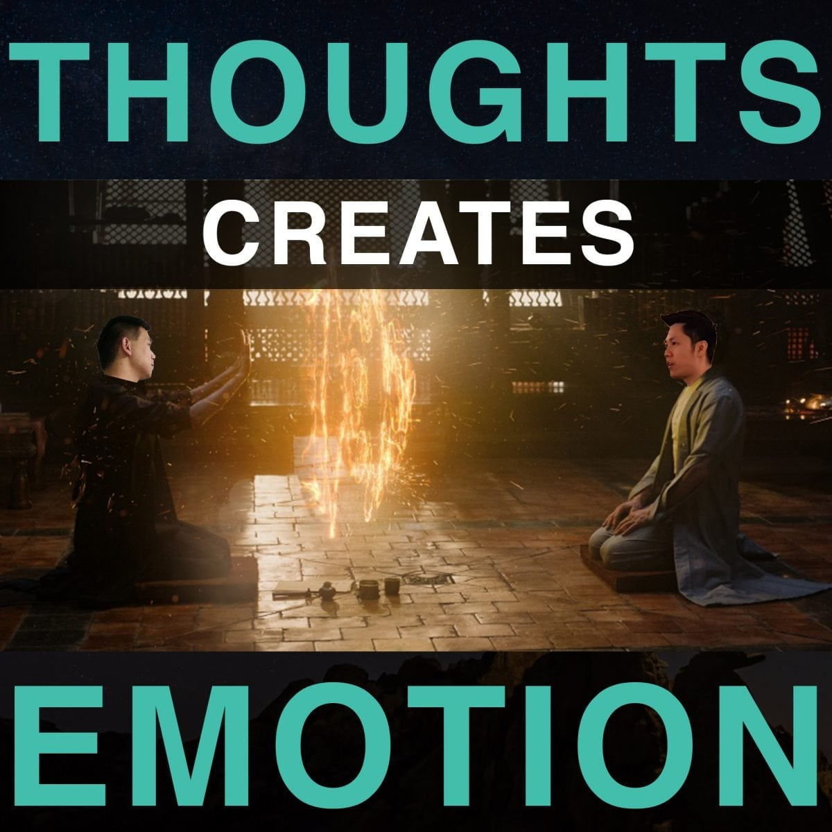 Thoughts Creates Emotion